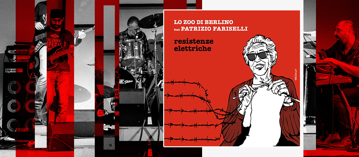 new Lo Zoo di Berlino new album Resistenze Elettriche