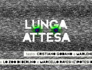 Lunga Attesa – Marlene Kuntz / Lo Zoo di Berlino / L'ipotesi di Aspen